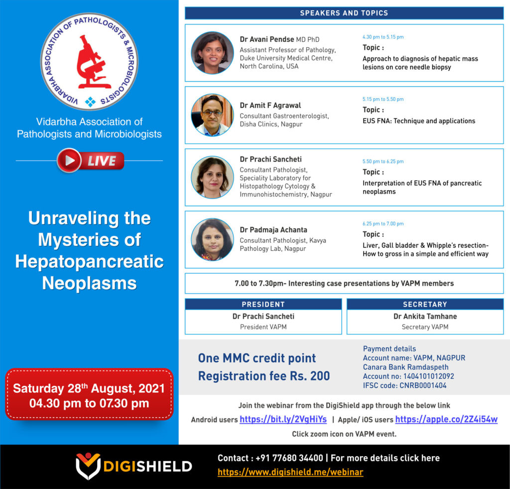 VAPM Live – Unraveling the Mysteries of Hepatopancreatic Neoplasms. Date : Saturday 28th August 2021, 04.30 PM to 7.30 PM
